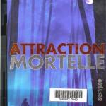attraction mortelle_0001