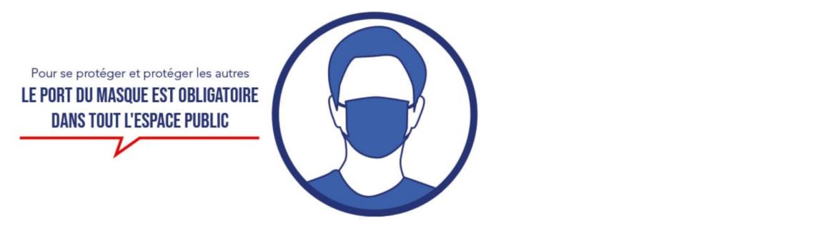 Port du masque obligatoire dans tout l'espace public